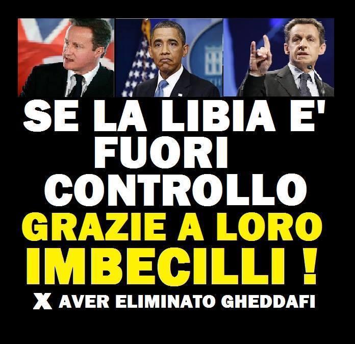 LIBIA I SUOI DISTRUTTORI